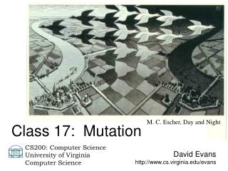 David Evans http://www.cs.virginia.edu/evans
