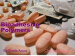 bioadhesive polymers