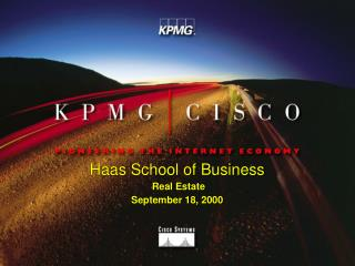 Haas School of Business  Real Estate  September 18, 2000