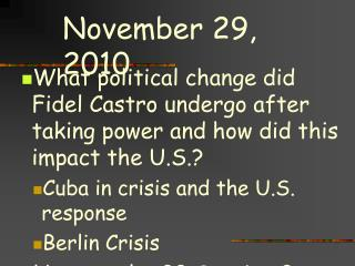 What political change did Fidel Castro undergo after taking power and how did this impact the U.S.? Cuba in crisis and t