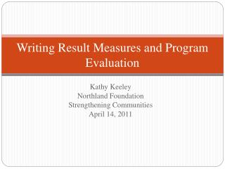 Writing Result Measures and Program Evaluation