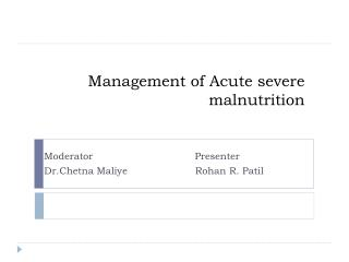 Management of Acute severe malnutrition