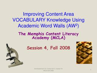 Improving Content Area VOCABULARY Knowledge Using  Academic Word Walls (AW 2 )