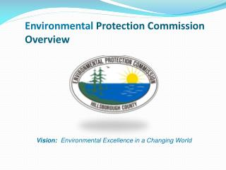 Environmental  Protection Commission Overview