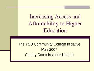 Increasing Access and Affordability to Higher Education