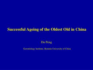 Successful Ageing of the Oldest Old in China