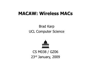 MACAW: Wireless MACs