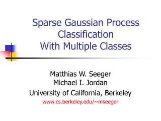 Sparse Gaussian Process Classification With Multiple Classes