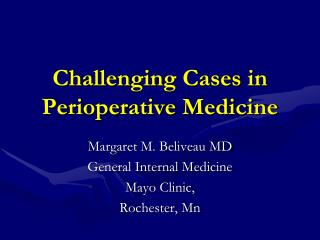 Challenging Cases in Perioperative Medicine