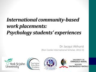 International community-based  work placements :  Psychology students' experiences