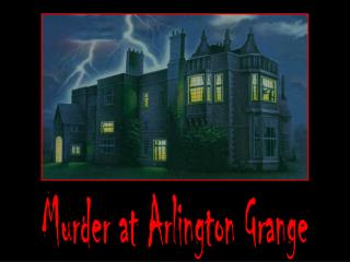 Murder at Arlington Grange