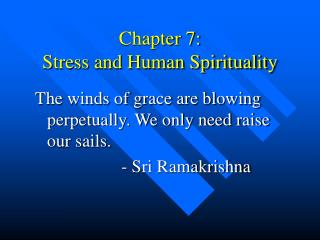 Chapter 7: Stress and Human Spirituality