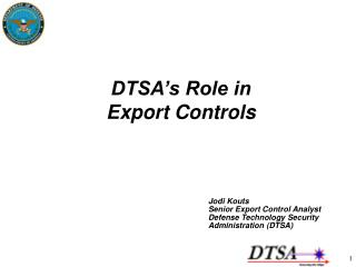 DTSA's Role in Export Controls