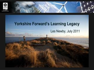 Yorkshire Forward s Learning Legacy