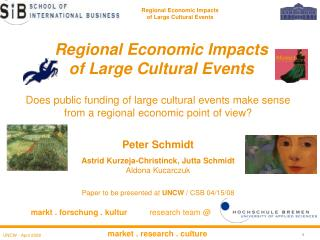 Regional Economic Impacts  of Large Cultural Events