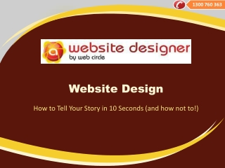 Website Design – How to Tell Your Story in 10 Seconds (and h