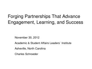 Forging Partnerships That Advance Engagement, Learning, and Success