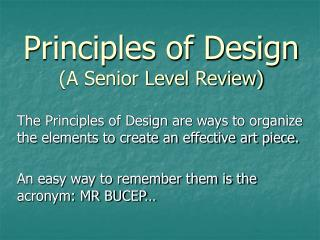 Principles of Design (A Senior Level Review)