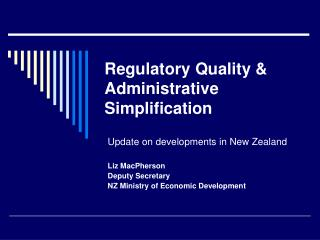 Regulatory Quality &  Administrative Simplification