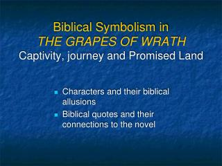 Biblical Symbolism in THE GRAPES OF WRATH Captivity, journey and Promised Land