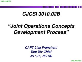 "CJCSI 3010.02B ""Joint Operations Concepts Development Process"""