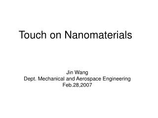 Touch on Nanomaterials