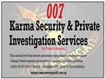Private Investigator – Singapore Best PI Agency