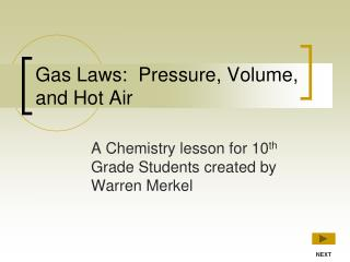 Gas Laws: Pressure, Volume, and Hot Air