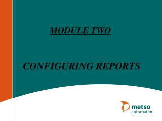 CONFIGURING REPORTS