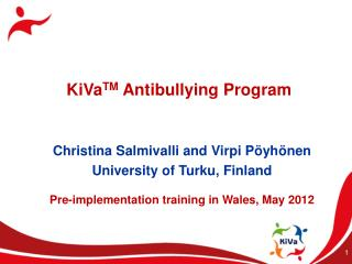 KiVa TM  Antibullying Program