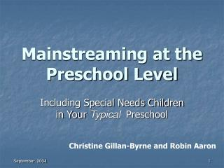 Mainstreaming at the Preschool Level