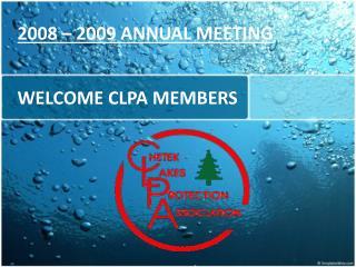 WELCOME CLPA MEMBERS