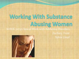 Working With Substance Abusing Women