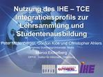 Nutzung des IHE TCE Integrationsprofils zur Lehrsammlung und Studentenausbildung