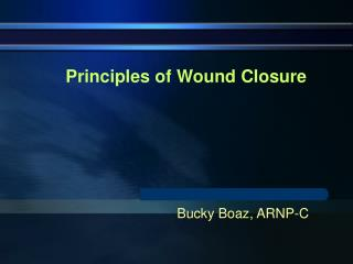 principles of wound closure