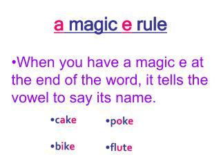 a magic e rule