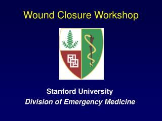 Wound Closure Workshop