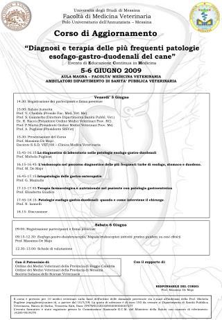""""""" Diagnosi e terapia delle più frequenti patologie esofago-gastro-duodenali del cane """" Evento di E ducazione C ontinua"""