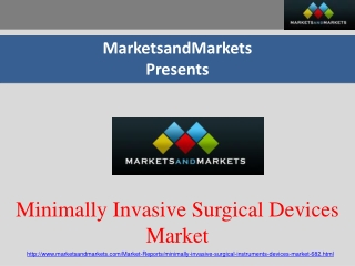 Global Minimally Invasive Surgical Devices Market