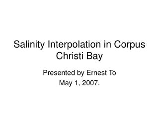 Salinity Interpolation in Corpus Christi Bay