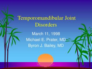 Temporomandibular Joint Disorders