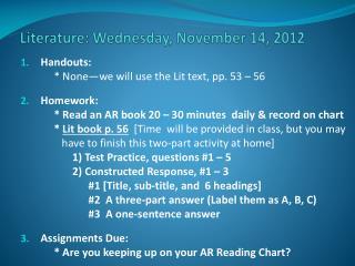 Literature: Wedne sday , November 14, 2012