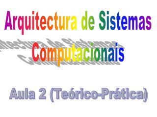 Aula 2 (Teórico-Prática)