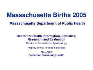 Massachusetts Births 2005