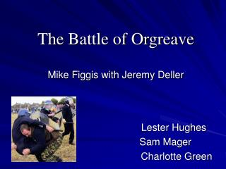 The Battle of Orgreave Mike Figgis with Jeremy Deller