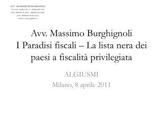 Avv. Massimo Burghignoli I Paradisi fiscali – La lista nera dei paesi a fiscalità privilegiata