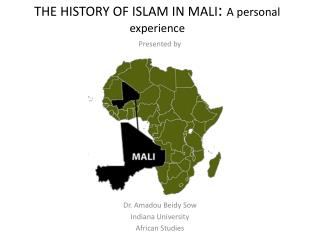 THE HISTORY OF ISLAM IN MALI : A personal experience
