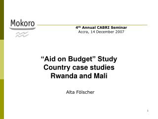 """Aid on Budget"" Study Country case studies Rwanda and Mali"