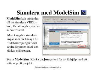 Simulera med ModelSim
