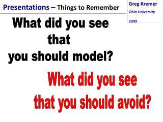 Greg Kremer Ohio University 2009